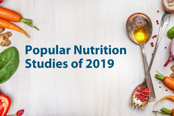 10 Trending Nutrition Research Articles of 2019