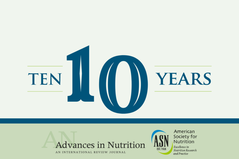 Celebrating 10 years of Advances in Nutrition